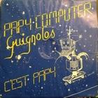 Guignolos / Papy Computer (84)Disques A Dédé