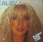 Alex / inc. I Gotta Feel Something Handle With Care (77)Metronome