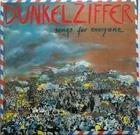 Dunkelziffer / Songs for Everyone (89) Fünfundvierzig