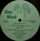 Proton Plus / Pay Up (81) Yew Wood