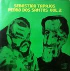 Sebastiao Tapajos, Pedro Dos Santos Vol.2 (72) Trova