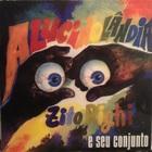 Zito Righi e seu conjunto / Alucinolandia (00/69) hot