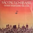 Cesar mariano & CIA. / Sao paulo Brasil (77) Rca