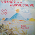 Vikings De La Guadeloupe / Dégagez Payez Impots (77) 3A Production
